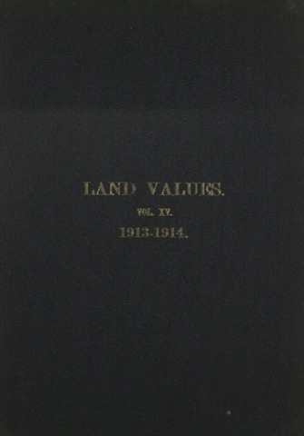 Land Values Vol 15 - 1913-1914
