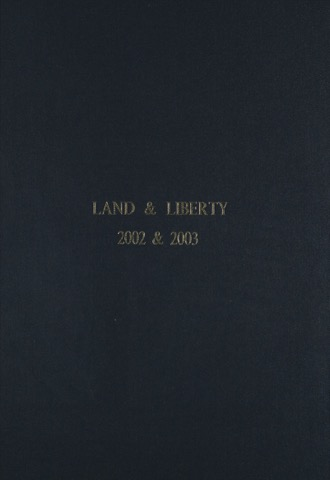 Land and Liberty 2002-2003 - 109 Years